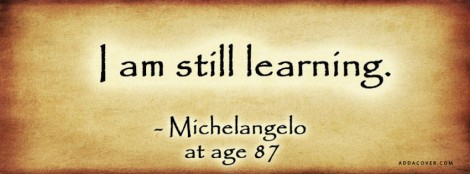 Quotes-Life--Still-Learning--8062